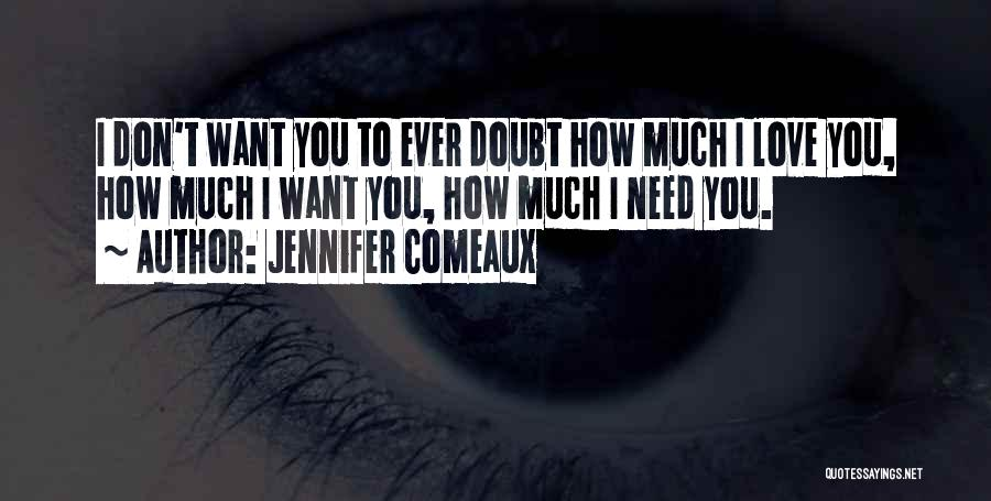 Jennifer Comeaux Quotes 2136247