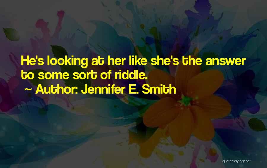 Jennifer E. Smith Quotes 1020877