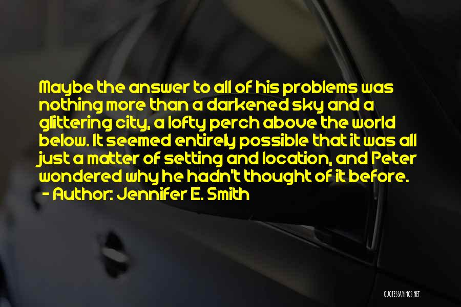 Jennifer E. Smith Quotes 1032169