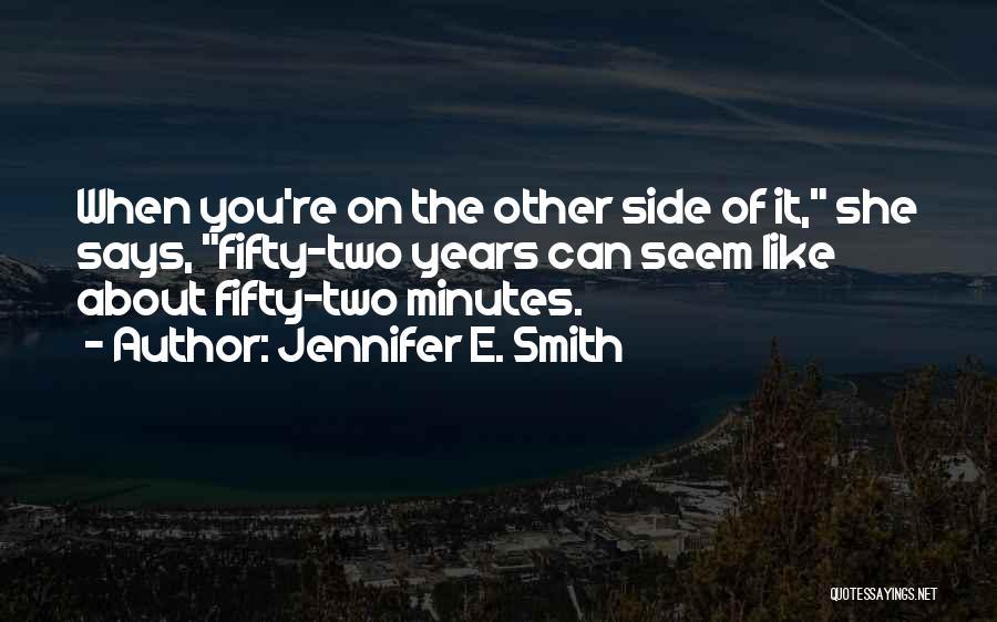 Jennifer E. Smith Quotes 1045616