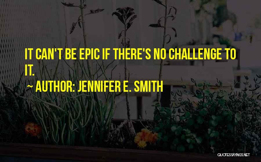 Jennifer E. Smith Quotes 113335