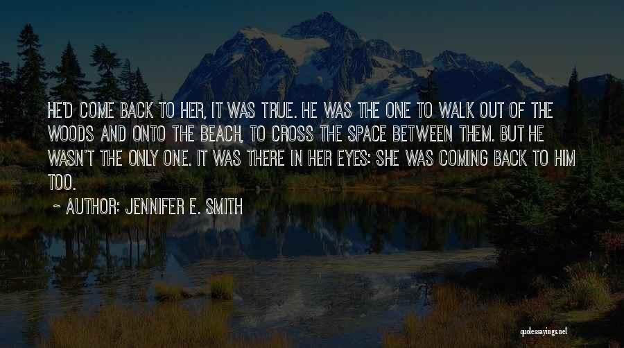 Jennifer E. Smith Quotes 1211182