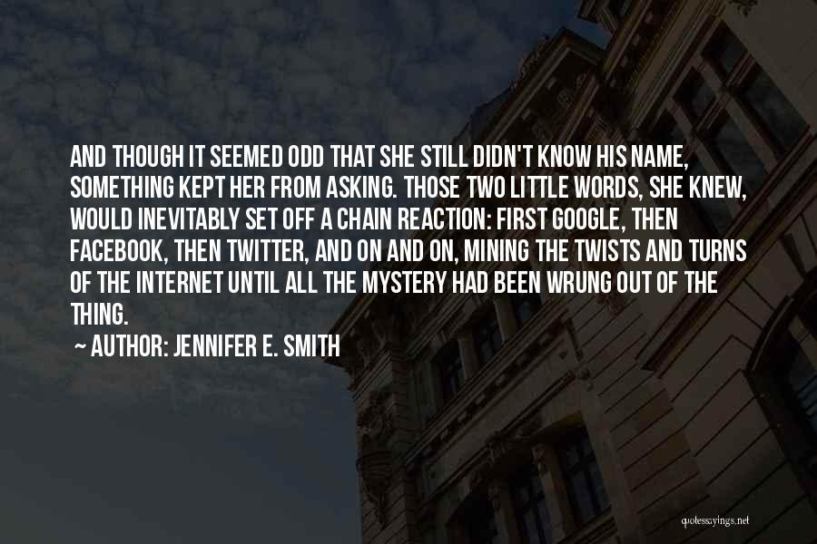 Jennifer E. Smith Quotes 1345934