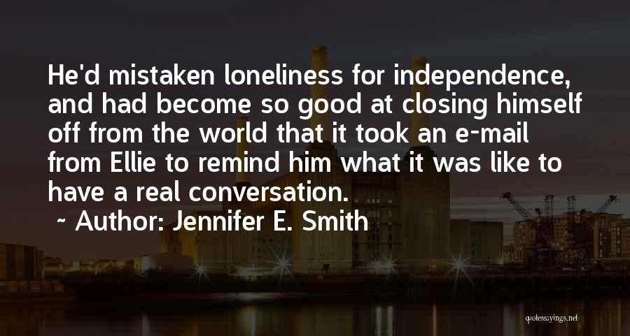 Jennifer E. Smith Quotes 1376844