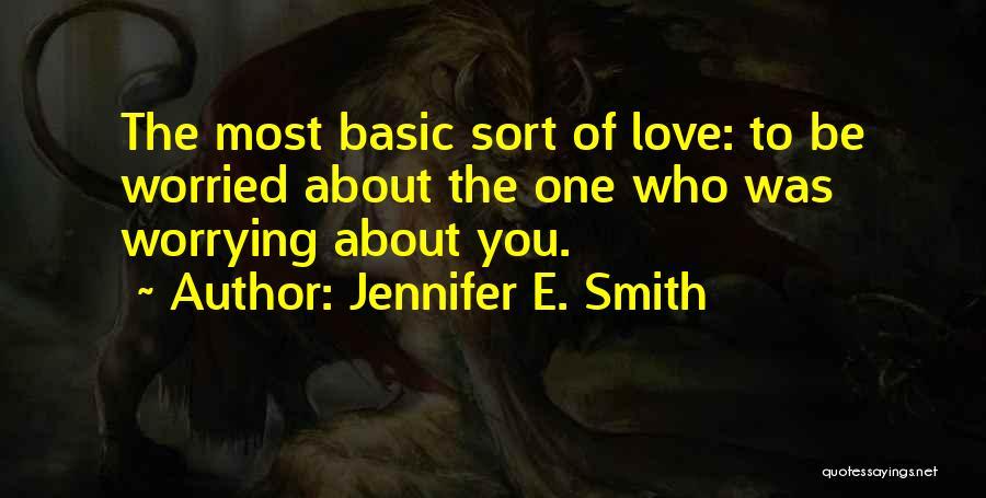 Jennifer E. Smith Quotes 1387325