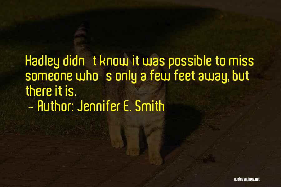 Jennifer E. Smith Quotes 1518631