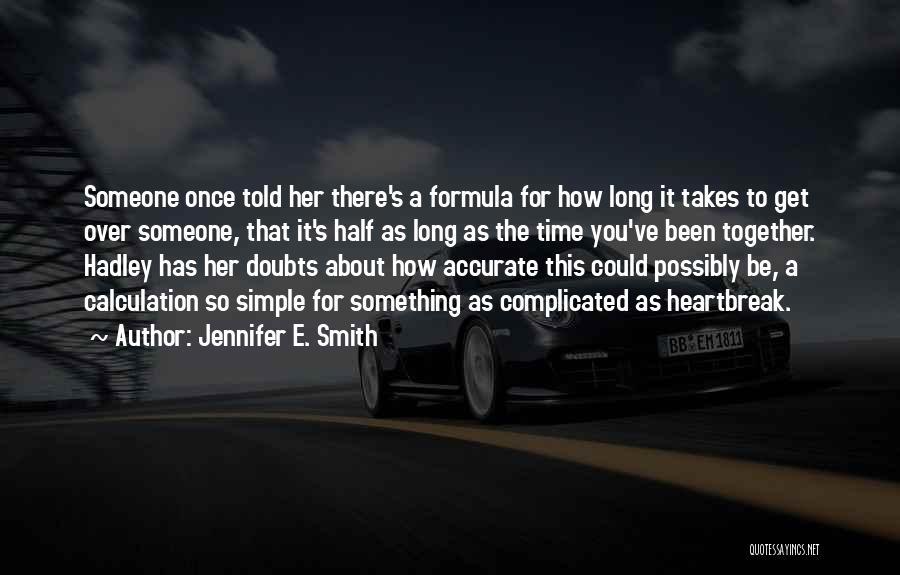 Jennifer E. Smith Quotes 1595376