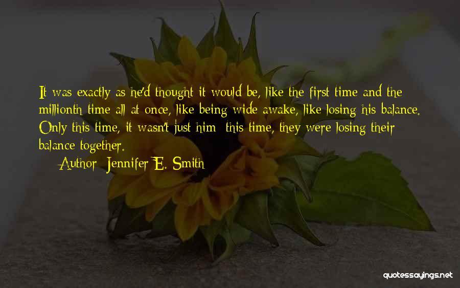 Jennifer E. Smith Quotes 1635393