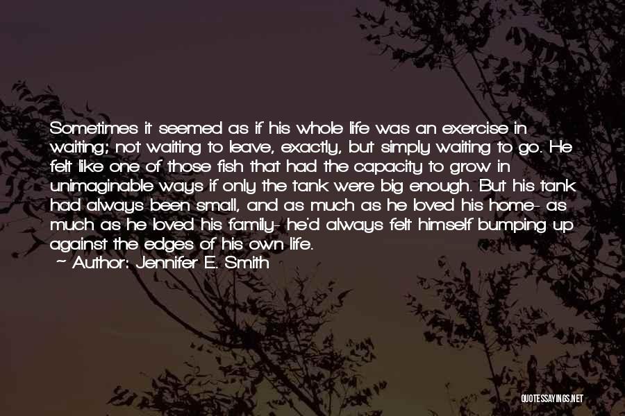 Jennifer E. Smith Quotes 1657258