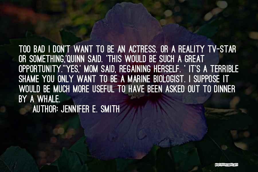 Jennifer E. Smith Quotes 1873478