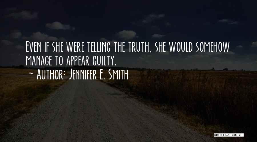 Jennifer E. Smith Quotes 1911054