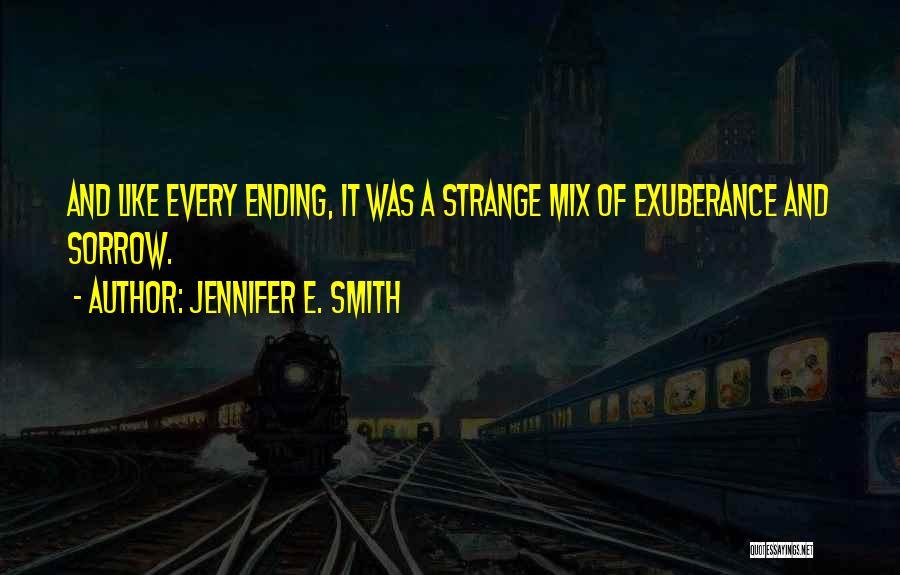 Jennifer E. Smith Quotes 1921029