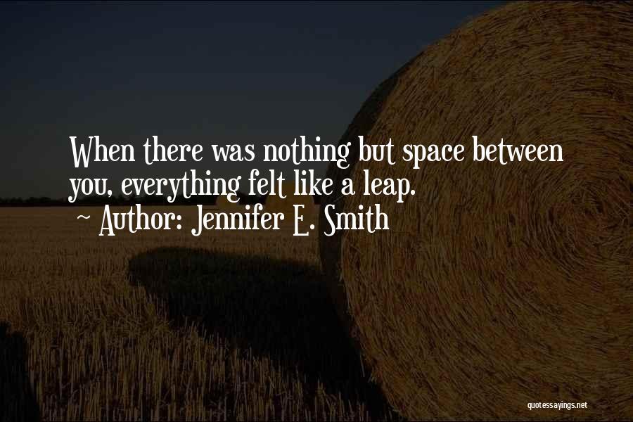 Jennifer E. Smith Quotes 201868