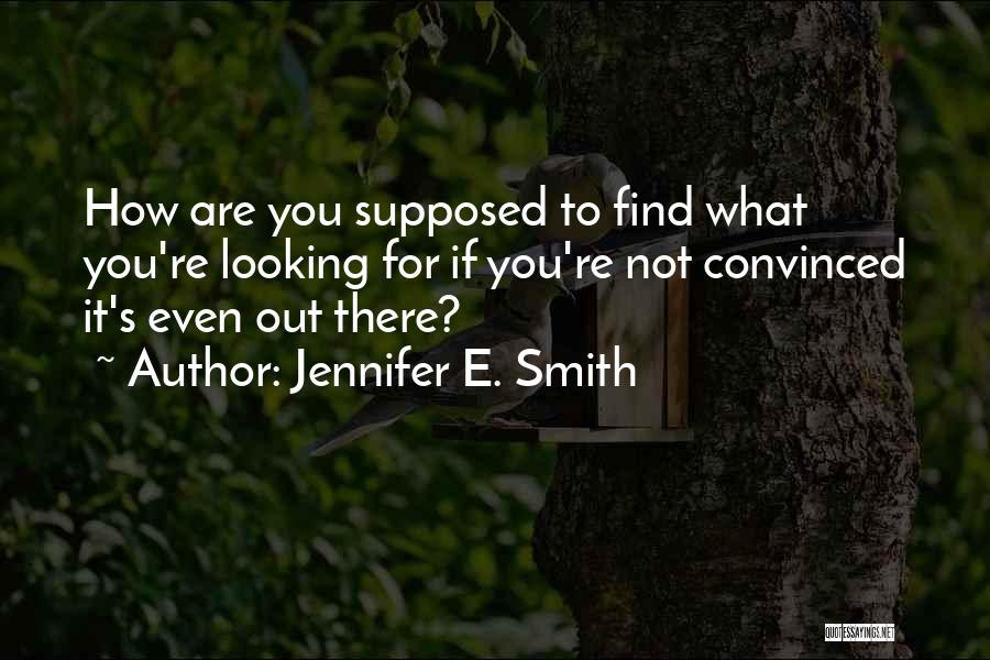 Jennifer E. Smith Quotes 2021152