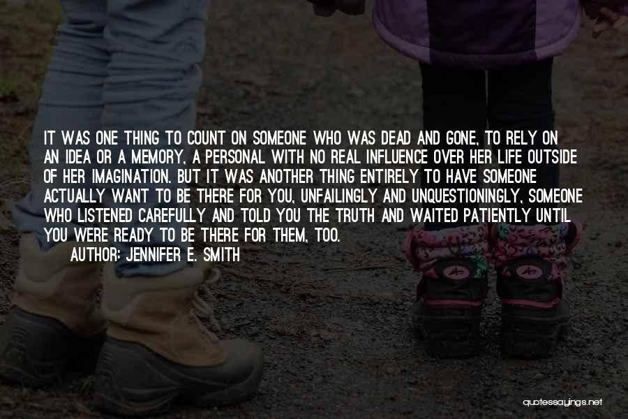 Jennifer E. Smith Quotes 2142474