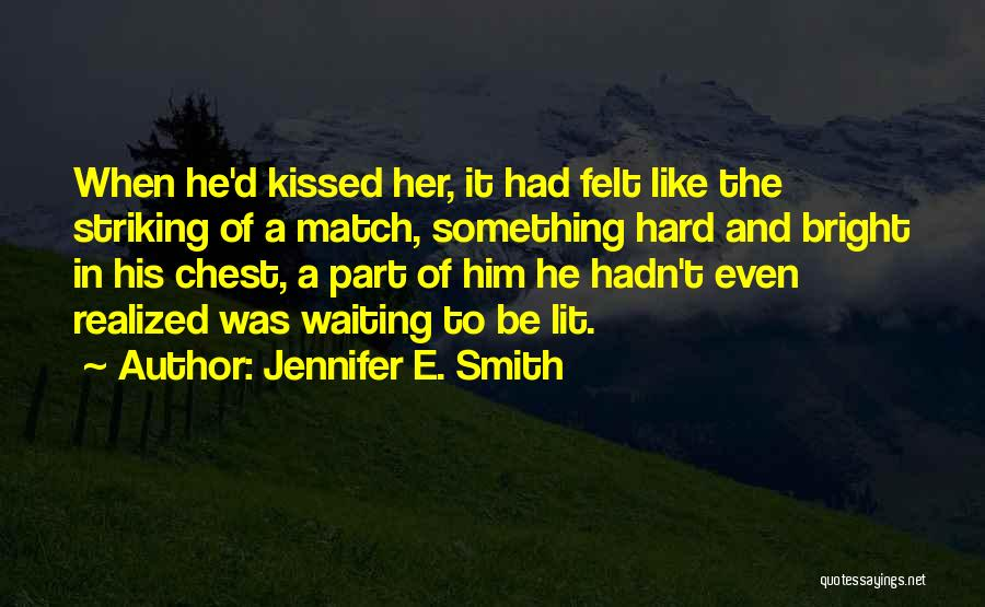 Jennifer E. Smith Quotes 2172995