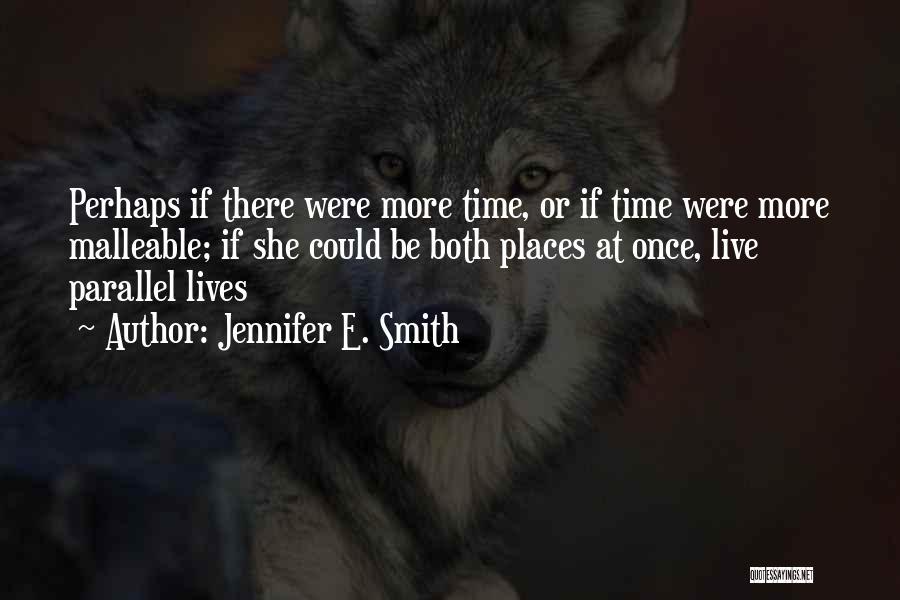 Jennifer E. Smith Quotes 2183740