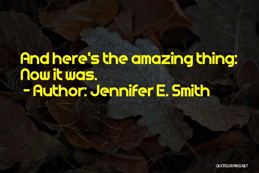 Jennifer E. Smith Quotes 2250781