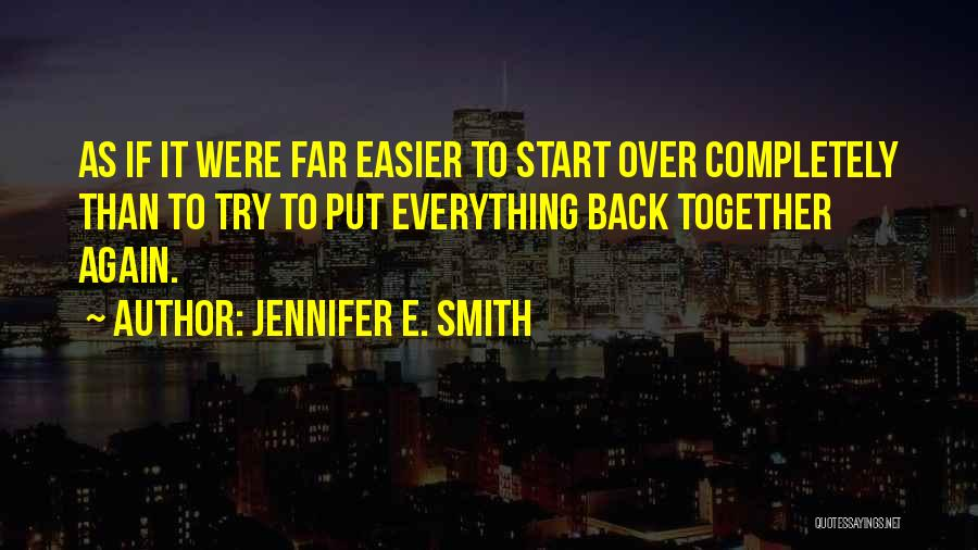 Jennifer E. Smith Quotes 275625