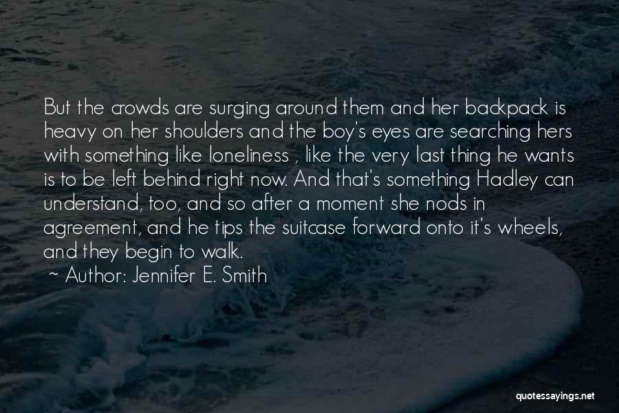 Jennifer E. Smith Quotes 552764