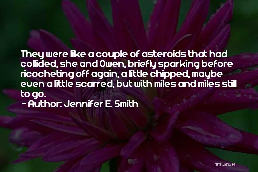 Jennifer E. Smith Quotes 553270