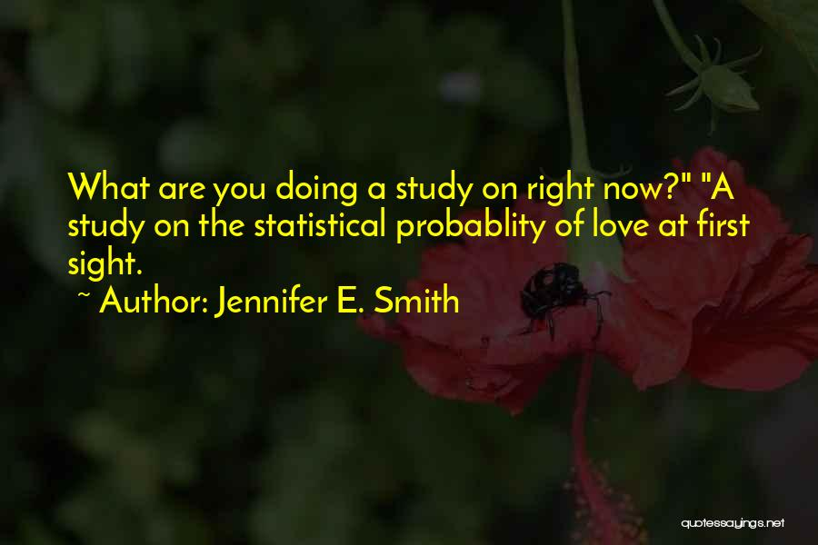 Jennifer E. Smith Quotes 658949