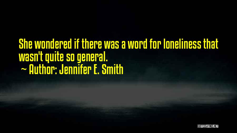 Jennifer E. Smith Quotes 766801