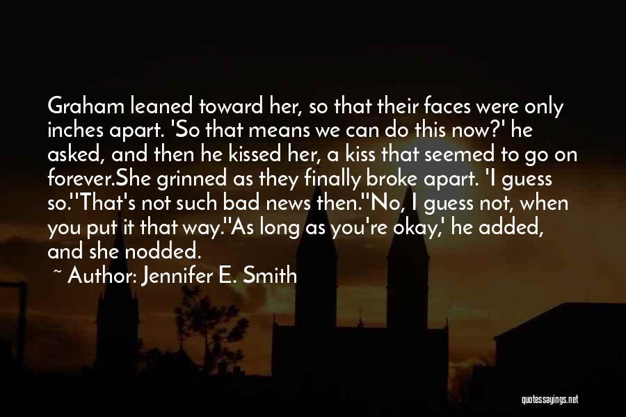 Jennifer E. Smith Quotes 813782
