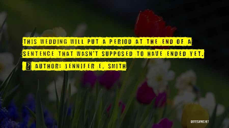 Jennifer E. Smith Quotes 84831