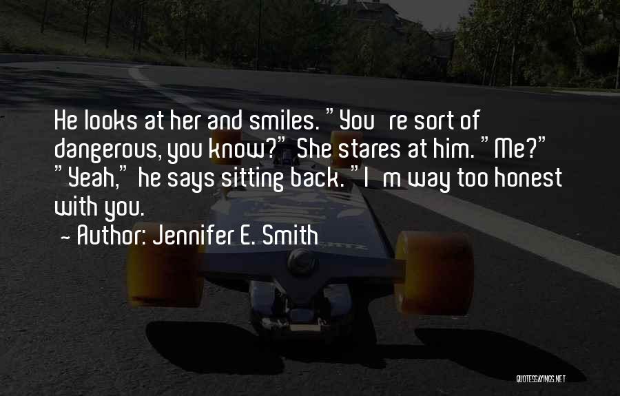 Jennifer E. Smith Quotes 900314