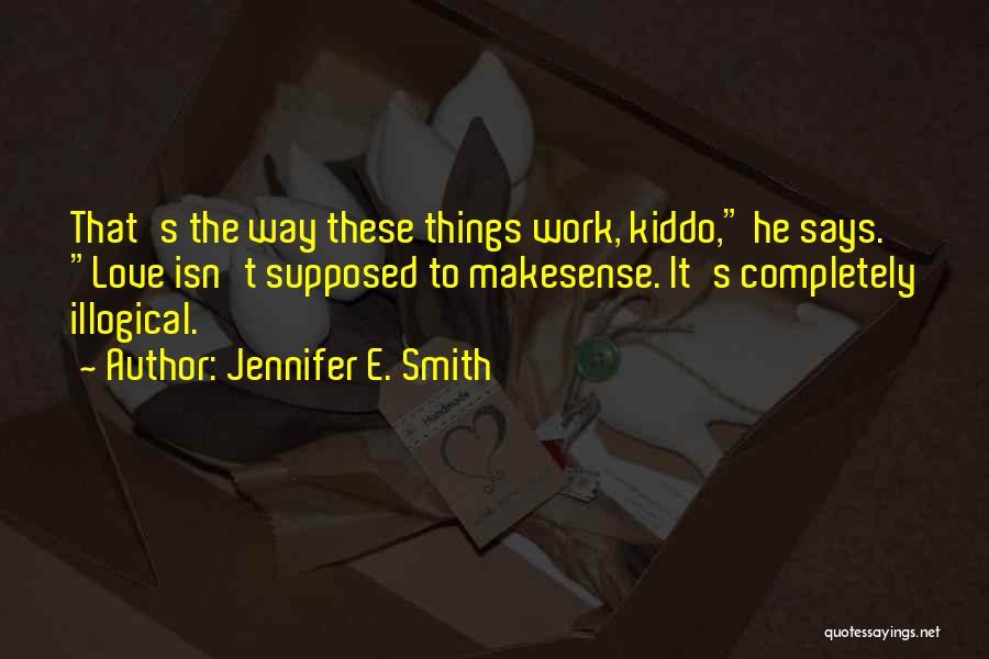 Jennifer E. Smith Quotes 922553