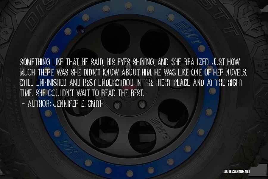 Jennifer E. Smith Quotes 929538