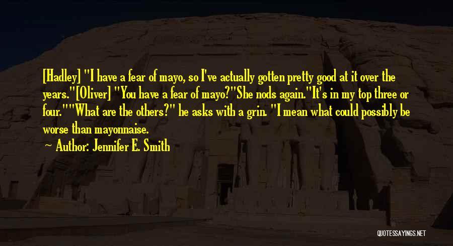 Jennifer E. Smith Quotes 937747