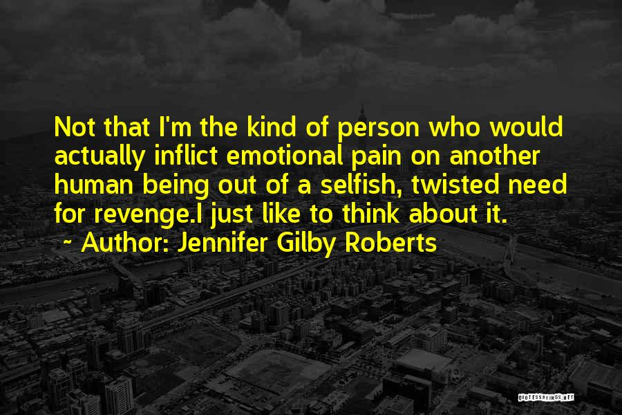 Jennifer Gilby Roberts Quotes 2161491