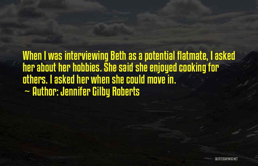 Jennifer Gilby Roberts Quotes 507783