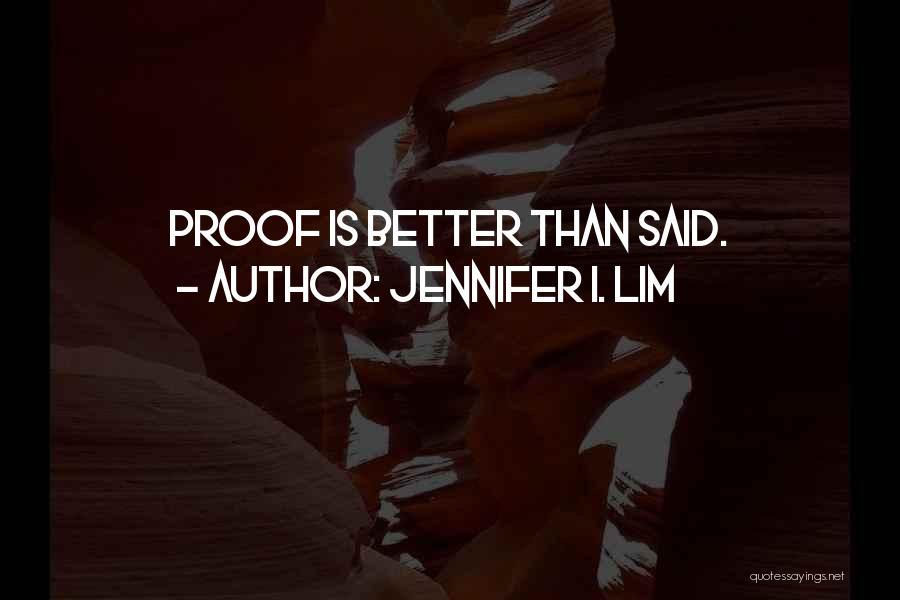 Jennifer I. Lim Quotes 1544939