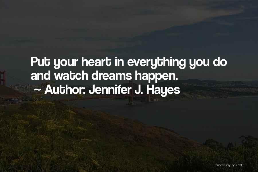 Jennifer J. Hayes Quotes 2208667