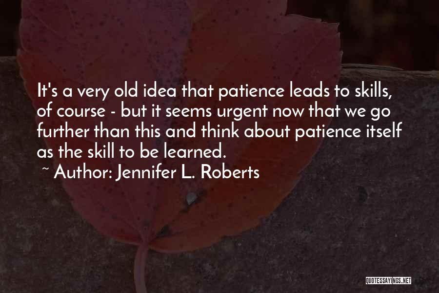 Jennifer L. Roberts Quotes 491741