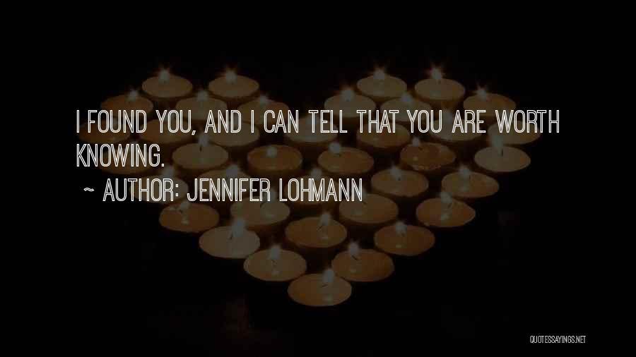 Jennifer Lohmann Quotes 1914475