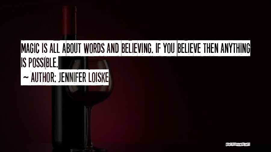 Jennifer Loiske Quotes 1261468