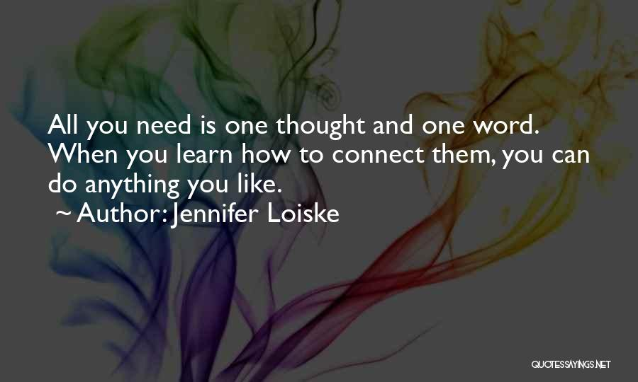 Jennifer Loiske Quotes 1617228