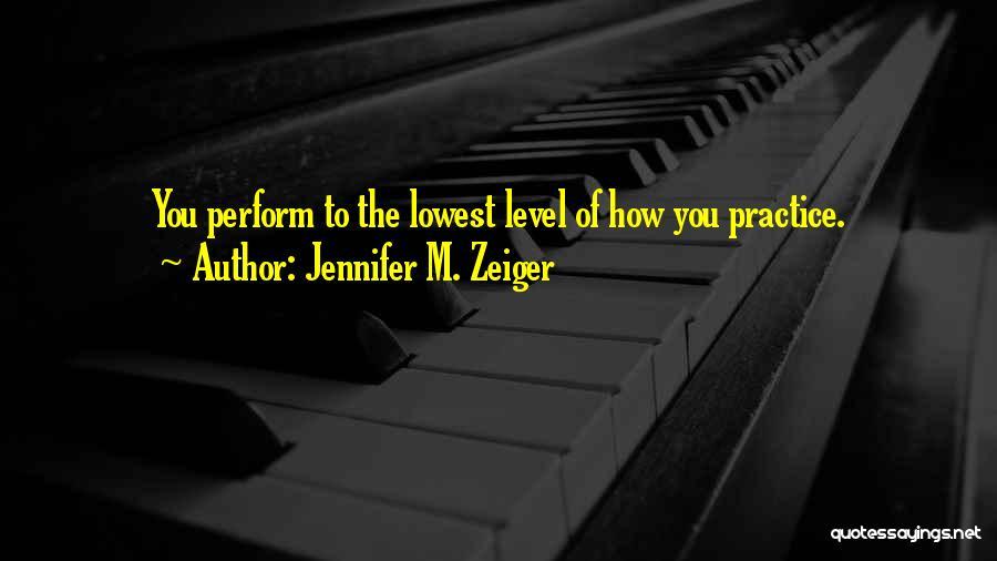 Jennifer M. Zeiger Quotes 691330