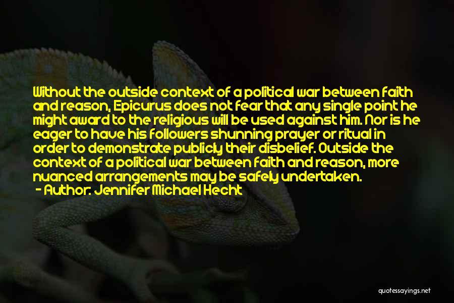 Jennifer Michael Hecht Quotes 1086595
