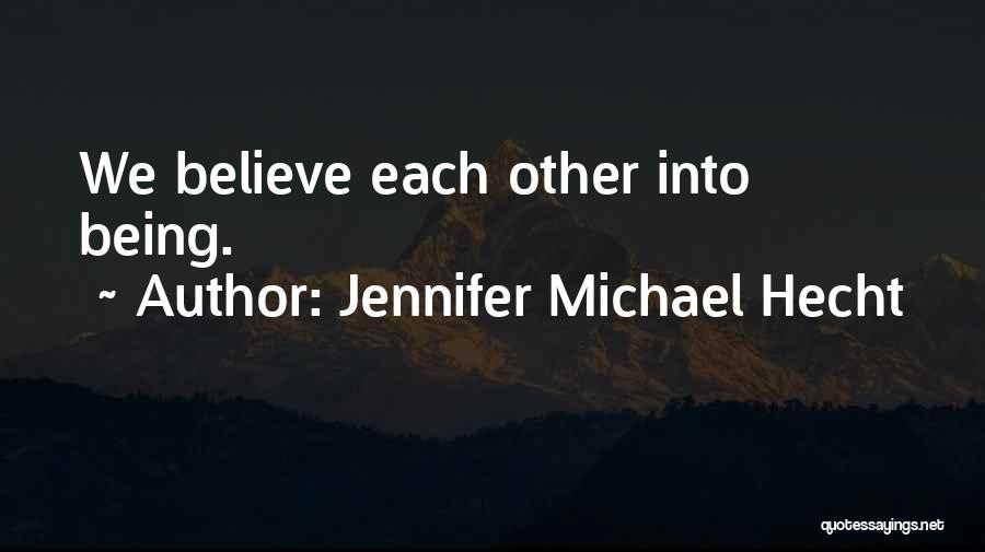 Jennifer Michael Hecht Quotes 1155116