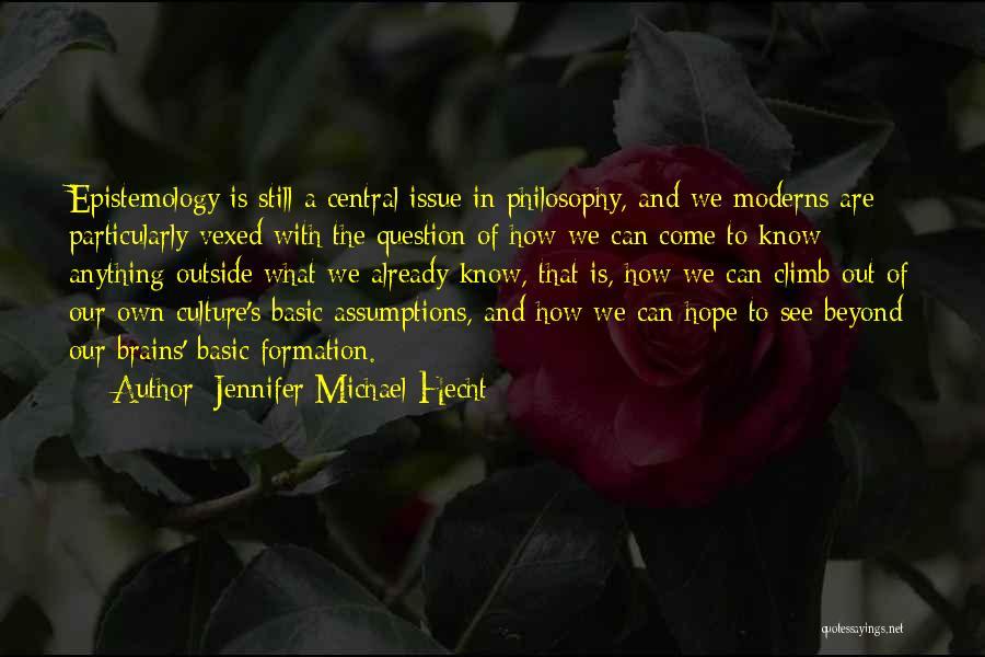 Jennifer Michael Hecht Quotes 1280007