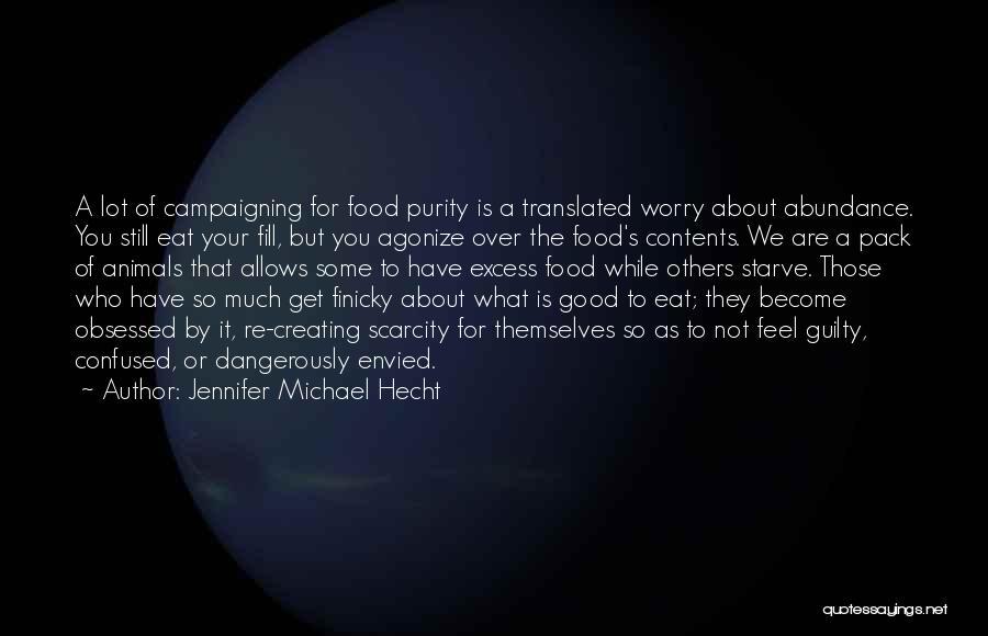 Jennifer Michael Hecht Quotes 1396342