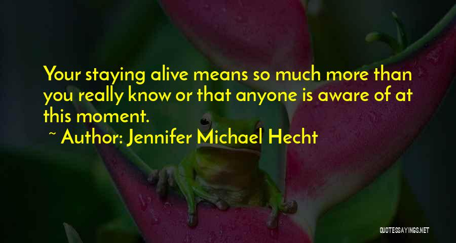Jennifer Michael Hecht Quotes 1669317
