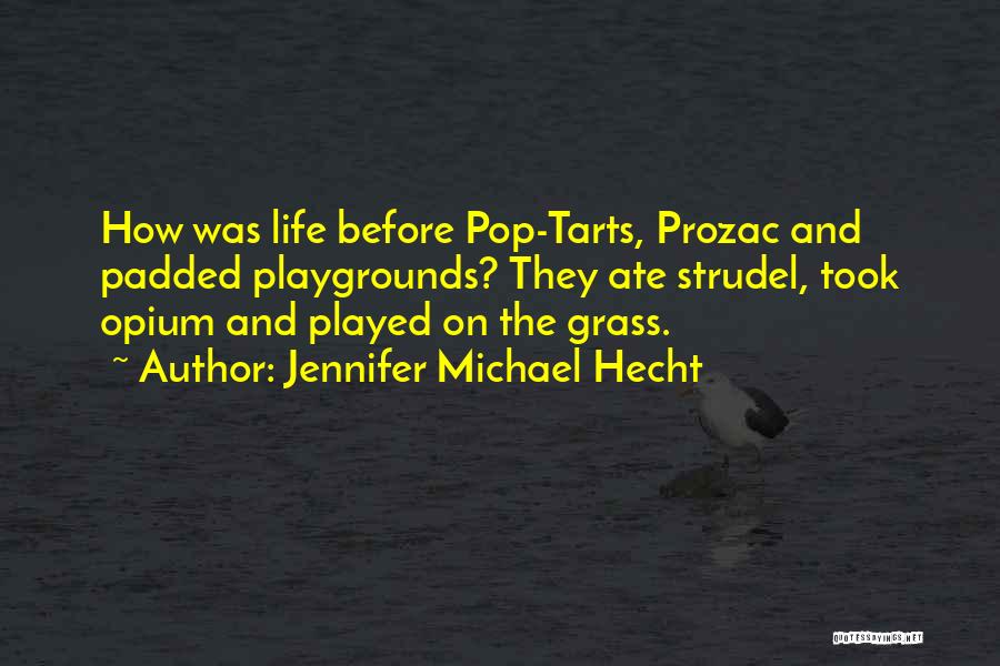 Jennifer Michael Hecht Quotes 1802897