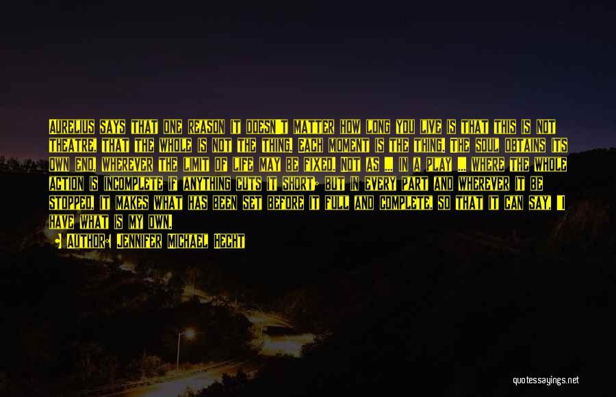Jennifer Michael Hecht Quotes 2058281
