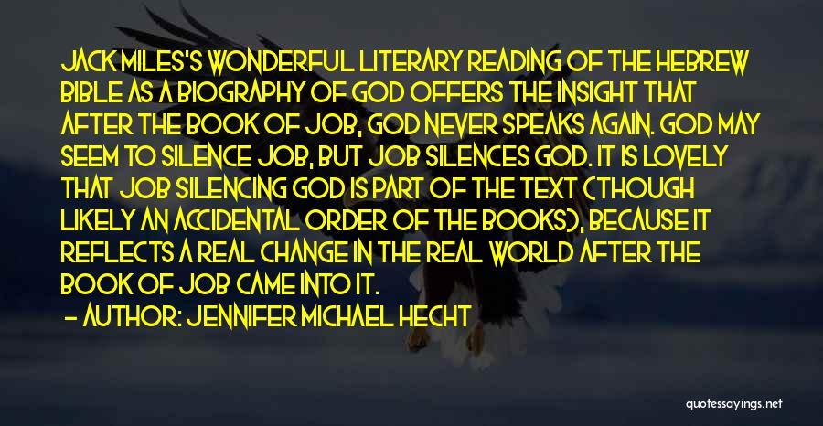 Jennifer Michael Hecht Quotes 2149251